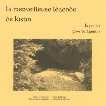 """Livre de contes """"La merveilleuse légende de Kistin"""""""